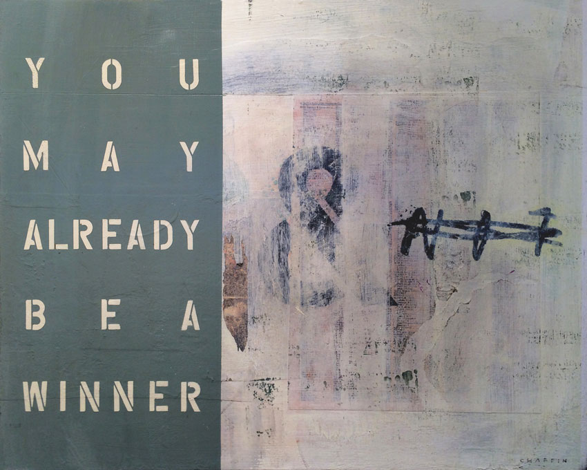 You May Already Be A Winner, 2013, mixed media on wood panel, 20 x 16